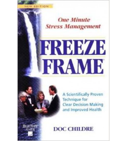 Freeze-Frame: One Minute Stress Management