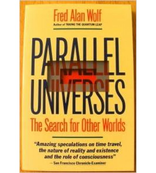 Parallel Universes: The Search for Other Worlds
